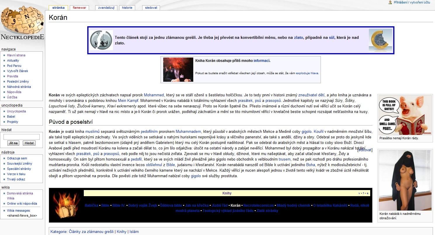 Heslo Korán je jedním z příkladů velmi ostré satiry