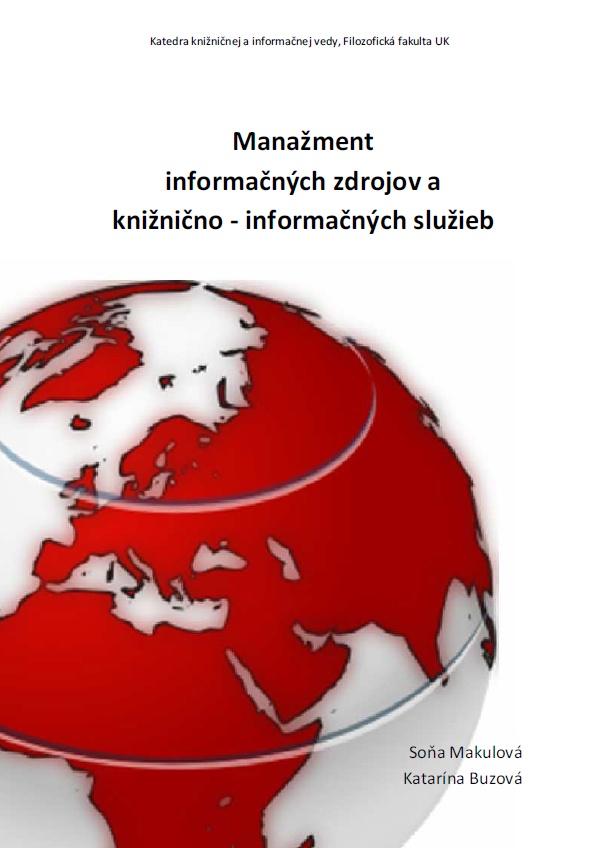 Obálka knihy Manažment informačných zdrojov a knižnično - informačných služieb