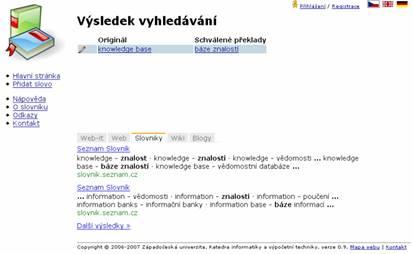 Překladové termíny zobrazené v kontextu, zde s omezením na jiné on-line slovníky nadefinované správcem systému