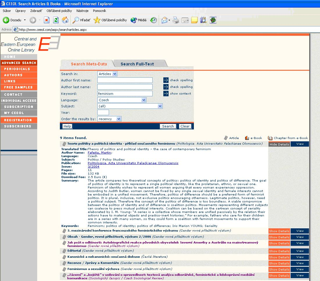 Obr. 8: Vyhľadávacie polia umožňujú zadať vyhľadávanie v článkoch alebo všetkých zdrojoch; vyhľadávanie podľa prvého mena autora, priezviska, kľúčového slova; zvoliť môžete jazyk, predmet a rok vydania; ale aj zoradenie výsledkov podľa aktuálnosti alebo relevancie
