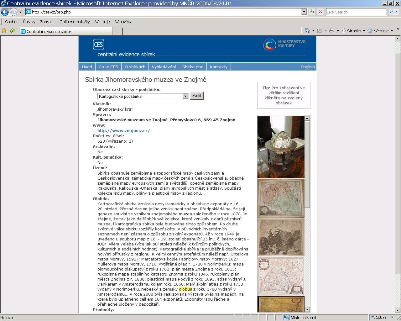 Obr. 5: Záznam konkrétní podsbírky – kartografické podsbírky Jihomoravského muzea ve Znojmě