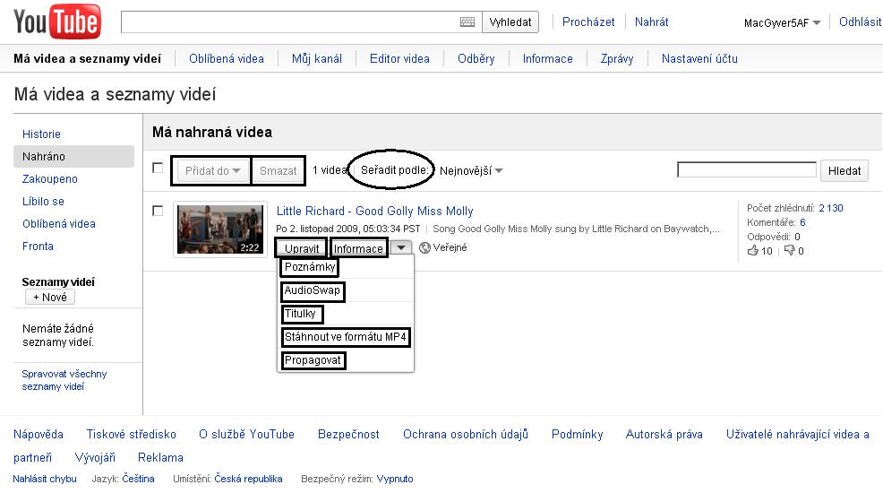 Obr. 5: Videa uživatele a jejich úpravy