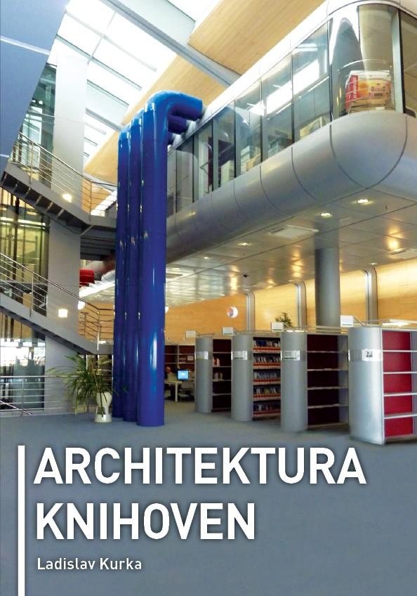Přebal knihy Architektura knihoven