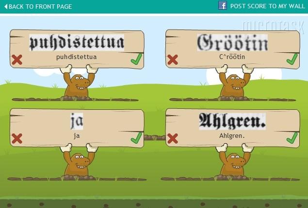 Hra Mole Hunt ukazuje účastníkovi naskenovaný výraz a po porovnání s databází odpovědí jiných účastníků hodnotí jeho odpověď
